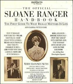 The Official Sloane Ranger Handbook The First Guide. By Peter York 0852232365